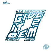 Give It 2 Dem by Audio Slugs