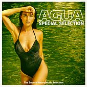 Agua (The Superb House Music Selection) by Various Artists