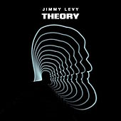 Theory by Jimmy Levy