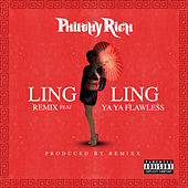 Ling Ling (Remix) [feat. Yaya Flawless] de Philthy Rich