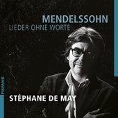 Mendelssohn: Lieder ohne Worte de Stéphane De May