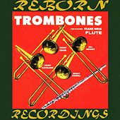Trombones And Flute (HD Remastered) by Frank Wess