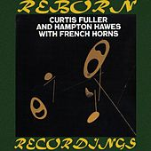 Curtis Fuller and Hampton Hawes with French Horns (HD Remastered) by Curtis Fuller