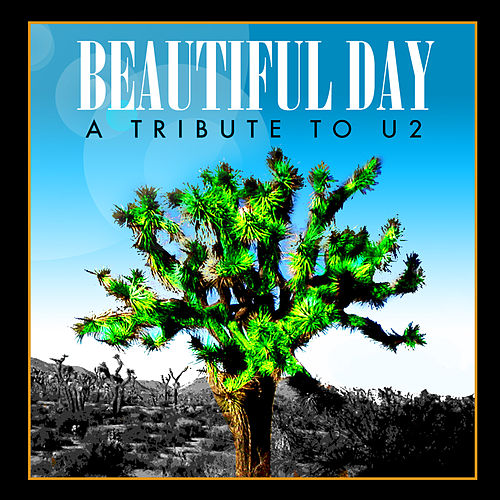Beautiful Day - A Tribute To U2 by Various Artists