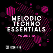 Melodic Techno Essentials, Vol. 10 de Various Artists