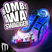 Swagger by Bombs Away