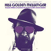 Forward, Children: A fundraiser for Durham Public Schools students by Hiss Golden Messenger