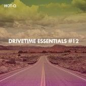 Drivetime Essentials, Vol. 12 de Hot Q