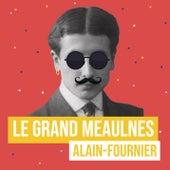 Le Grand Meaulnes (Remix littéraire) de Les liseuses