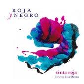 Tinta Roja by Roja y Negro