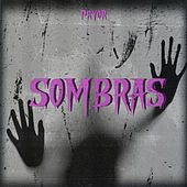 Sombras by Pryor
