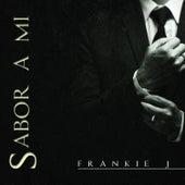 Sabor a Mi von Frankie J