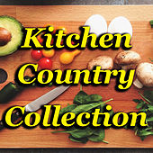 Kitchen Country Collection von Various Artists