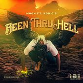 Been Thru Hell by Moon