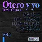 Otero y Yo (Vol. 1) de David Otero
