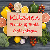 Kitchen Rock & Roll Collection van Various Artists