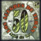 50 Años De Oro de Los Alegres de Teran