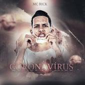 Coronavírus de MC Rick