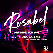 Anything For You (Mimo & James Chris Remixes) von Rosabel