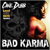 Bad Karma de Cane Dubb