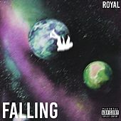 Falling by The Royal