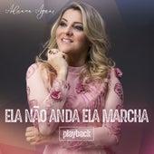 Ela Não Anda, Ela Marcha (Playback) by Adriana Aguiar