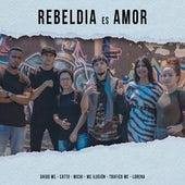 Rebeldía Es Amor by Ghido Mc