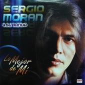 Lo Mejor de Mí de Sergio Morán y su Banda