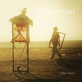 After Noon by Melorman