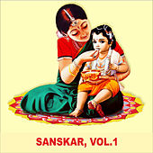 Sanskar, Vol. 1 by Sadhna Sargam