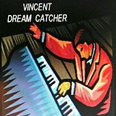 Dream Catcher by Vincent