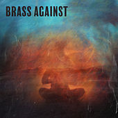 Brass Against EP de Brass Against