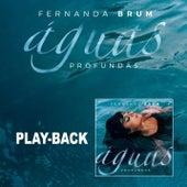 Águas Profundas (Playback) von Fernanda Brum
