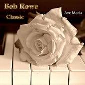 Ave Maria, D. 839 de Bob Rowe