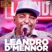Leandro D'mennor no Estúdio Showlivre (Ao Vivo) von Leandro D'Mennor