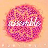 Assemble by Rubyfruit
