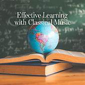Effective Learning with Classical Music von Various Artists