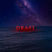Draft by Fivekageprod.