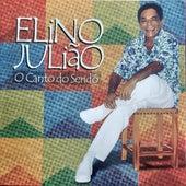 O Canto do Seridó by Elino Julião