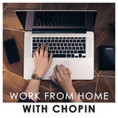 Work from home with Chopin de Various Artists