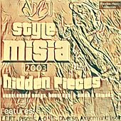 Hidden Pieces (Unreleased Songs, Bootlegs, B-Sides & Cameos) by Style MiSia
