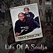 Soulja Cry by Trey Soulja