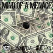 Mind Of A Menace de Mxneychxser