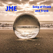 Song of Frank and Frank von JME