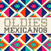 Oldies Mexicanos de Various Artists