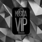 Música Vip Vol. 2 de Various Artists