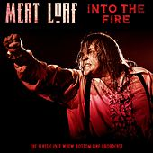 Into The Fire by Meat Loaf