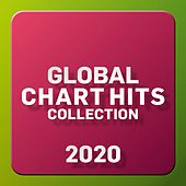 Global Chart Hits Collection 2020 von Various Artists