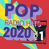 Pop Radio Hits 2020, Vol. 1 de Various Artists