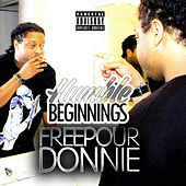 Humble Beginnings de FreePour Donnie
